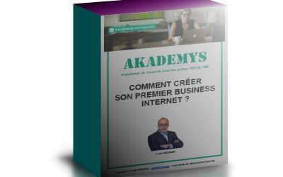 Comment créer son premier business Internet ?